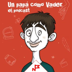 Un papá como Vader Podcast